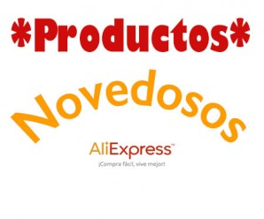 Productos Novedosos en AliExpress