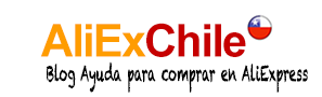 Aliexpress en Chile – Experiencia de Compras en Aliexpress – Comprar en Aliexpress desde Chile – Comprar en China - experiencias en aliexpress