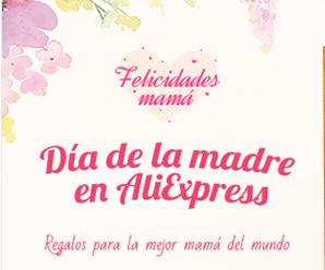 Ofertas Día de la Mamá en AliExpress