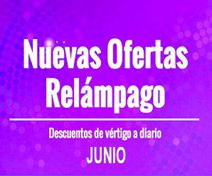 ¡Ofertas Relámpago Junio 2019!