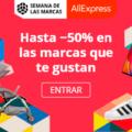 ¡Semana de las marcas en AliExpress desde el 27 Agosto al 31 Agosto!