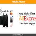 Comprar pantalla para iPhone 6 en AliExpress desde Chile