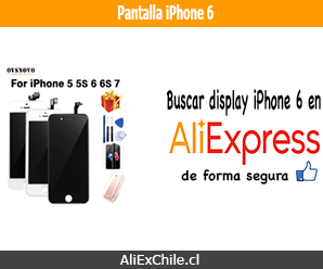 Comprar pantalla para iPhone 6 en AliExpress desde Chile