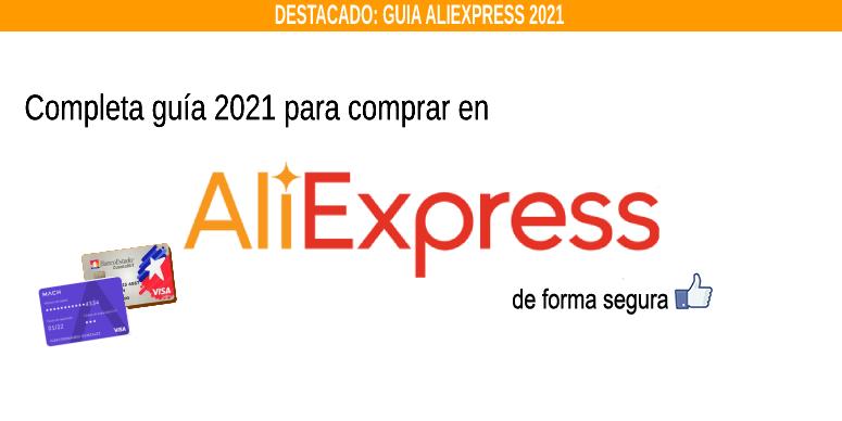 Guía 2021: Cómo comprar en AliExpress desde Chile este 2021